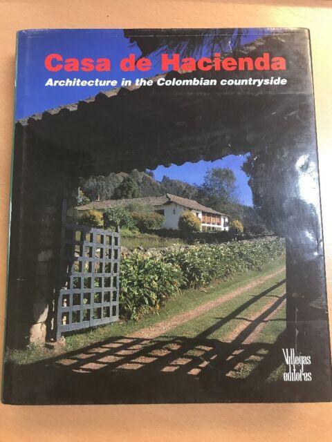 Casa de Hacienda: Architecture in the Colombian Countryside by German Tellez (H…