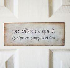 No Admittance LOTR Hobbit Tolkien sign