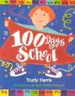 100 Days of School by Harris 9780761314318 Paperback 2000