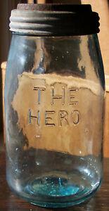 Original Early Cunninghams & Ihmsen Pittsburgh,Pa. THE HERO Patented Fruit Jar