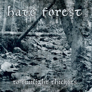 Hate-Forest-To-Twilight-Thickets-CD-Demo-Reissued-Black-Metal-Blackmetal-NEW