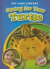 Caring for Your Turtle by Colleen Sexton (Hardback, 2010)