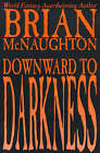 Downward to Darkness by Brian McNaughton (Paperback / softback, 2000)