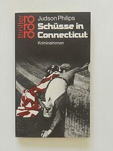 Judson-Philips-Schuesse-in-Connecticut-Thriller-rororo-Kriminalroman