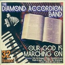 THE DIAMOND ACCORDION BAND OUR GOD IS MARCHING ON CD - NEW RELEASE 2013