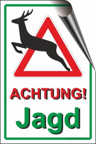 40x60cm Achtung Treibjagd Jäger  Jagd Wald Wild Aufkleber Schild grün T-028