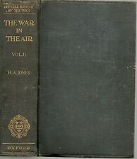 SIGNED H A JONES TO C F SNOWDEN GAMBLE THE WAR IN THE AIR VOL.2 FIRST ED HB 1928