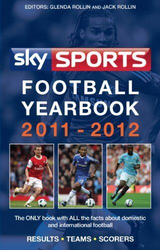 1 of 1 - Sky Sports Football Yearbook 2011-2012 by Rollin, Jack 0755362314 The Cheap Fast
