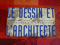 LE DESSIN ET L ARCHITECTURE EXCURSION DANS LES COLLECTIONS DE L ACADEMIE ARCHIT
