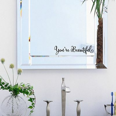 You Are Beautiful Bathroom Decor Wall Sticker Mirror Decal English Proverbs