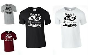 ad38b34d Made In 1985 30 Years Of Being Awesome T SHIRT Funny 30th Birthday ...