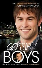 Gossip Boys: The Double Unauthorised Biography of Ed Westwick and Chac-ExLibrary