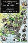 A Voyage Long and Strange: On the Trail of Vikings, Conquistadors, Lost Colonists, and Other Adventurers in Early America by Tony Horwitz (Paperback / softback, 2009)