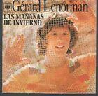GERARD LENORMAN 45 Espagne 1972 Les matins d'hiver