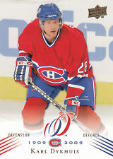 08-09 UPPER DECK MONTREAL CANADIENS CENTENNIAL #53 KARL DYKHUIS *13757