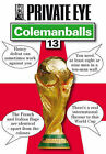 Colemanballs: no. 13 by Private Eye Productions Ltd. (Paperback, 2006)