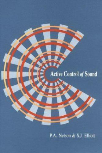 Active Control of Sound by Nelson, Stephanie