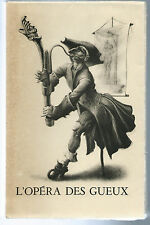 John Gay.L'Opéra des Gueux (The Beggar's opera). Lithographies M.Andreü.Ex N°.