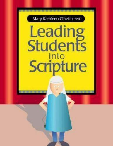 Leading Students into Scripture Glavich, Mary Kathleen Paperback Used - Good