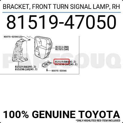 RH 81519-47050 8151947050 Genuine Toyota BRACKET FRONT TURN SIGNAL LAMP