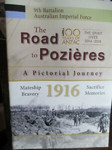 Aust-9th-Battalion-AIF-WW1-The-Road-to-Pozieres-A-Pictorial-Journey-New-Book