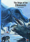 The Reign of the Dinosaurs by Jean Guy-Michard, I.Mark Paris (Paperback, 1992)