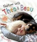 Naptime with Theo and Beau by Jessica Shyba (Hardback, 2015)