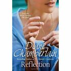 Reflection by Diane Chamberlain (Paperback, 2014)