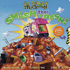 Smash That Trash! by Sonia Sander (Other book format, 2009)