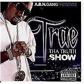 Trae - Tha Truth Show (Parental Advisory/Mixed by , 2008) new freepost