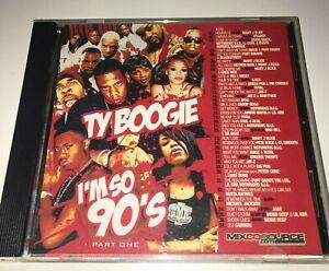 DJ-Ty-Boogie-I-039-m-So-90-039-s-Part-1-Hip-Hop-R-amp-B-RnB-Throwback-Classic-Mixtape-Mix-CD