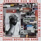 Strictly Dub Wise by Dennis Bovell (CD, Dec-1991, Spalax Music)