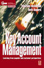 Key Account Management: Learning from Supplier and Customer Perspectives by Beth Rogers, Malcolm McDonald (Paperback, 1998)