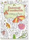 Zauberhaft und wunderschön (2016, Taschenbuch)