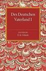 Des Deutschen Vaterland: Volume 1 by Georg Kamitsch (Paperback, 2015)