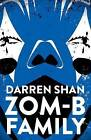 Zom-B Family by Darren Shan (Paperback, 2017)