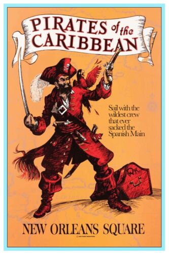 COLLECTOR POSTER 4 SIZES B2G1FREE!! DISNEYLAND PIRATES OF THE CARIBBEAN 2