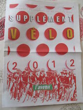 VELO : VELO ANNEE 2012 - CALENDRIERS - EQUIPES - RESULTATS - 22/02/2012