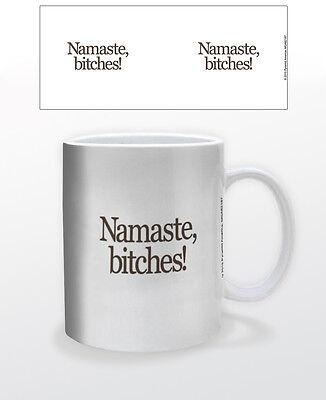 NAMASTE 11 OZ COFFEE MUG TEA CUP CALM MOTIVATION SPIRITUAL FUNNY LOL!! BITCHES