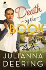 Death by the Book von Julianna Deering (2014, Taschenbuch)