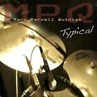 Typical by Marc Parnell Quintet (CD, Jun-2013, Pathway)