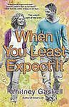When You Least Expect It: A Novel - Acceptable - Gaskell, Whitney - Paperback