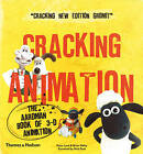 Cracking Animation: The Aardman Book of 3-D Animation by Peter Lord, Brian Sibley, Nick Park (Paperback, 2010)