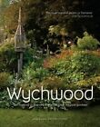 Wychwood: The Making of One of the World's Most Magical Garden by Karen Hall, Peter Cooper (Hardback, 2014)