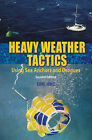 Heavy Weather Tactics: Using Sea Anchors and Drogues by Earl Hinz (Paperback, 2004)