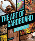 The Art of Cardboard: Big Ideas for Creativity, Collaboration, Storytelling, and Reuse by Lori Zimmer (Paperback, 2015)