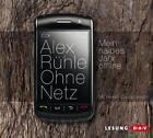 Ohne Netz von Alex Rühle (2010)