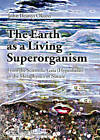 The Earth as a Living Superorganism: from the Scientific Gaia (hypothesis) to the Metaphysics of Nature by John Ifeanyi Okoro (Paperback, 2004)