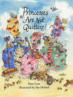 Princesses are Not Quitters by Kate Lum (Hardback, 2002)