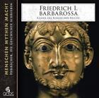 Friedrich I. Barbarossa - Kaiser des römischen Reichs (2010)